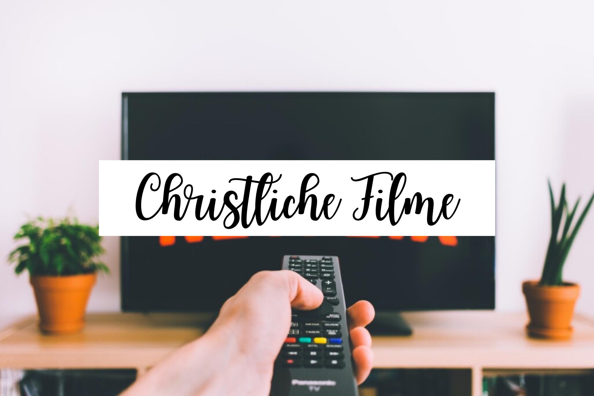 Christliche Filme